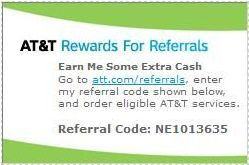 att.com/referrals Referral code: NE1013635